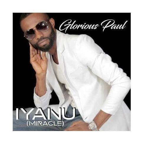 Glorious Paul - Iyanu (Miracle) (CD) - image 1 of 1