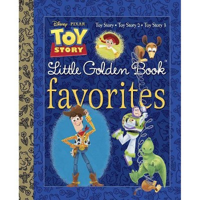 Toy Story - (Little Golden Book Favorites) (Hardcover)
