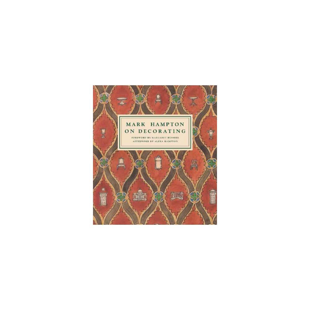 Mark Hampton on Decorating (Hardcover)