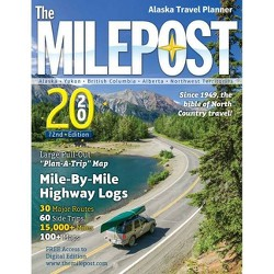 The Milepost 2020 - 72 Edition (Paperback)