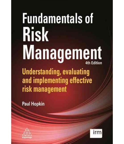 Fundamentals of Risk Management : Understanding, Evaluating and Implementing Effective Risk Management - image 1 of 1