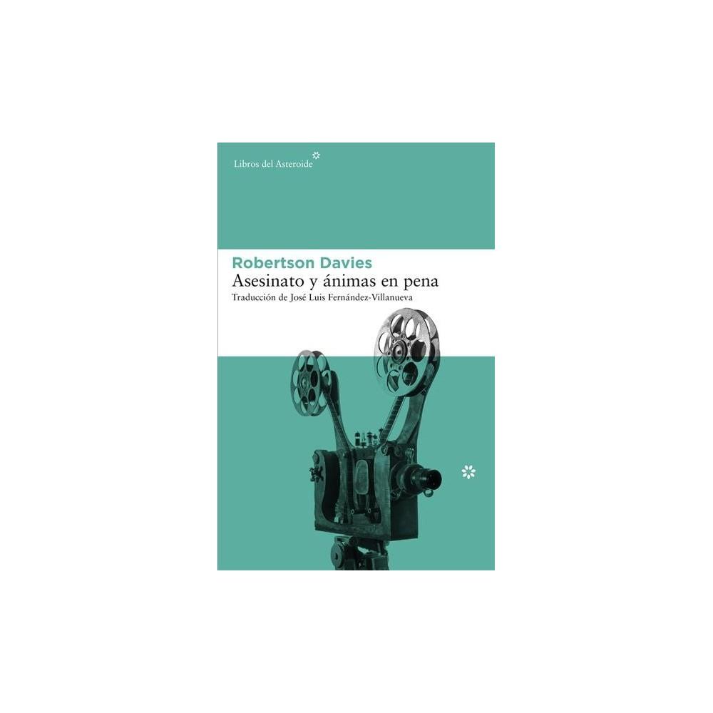 Asesinato y ánimas en pena (Paperback) (Robertson Davies)
