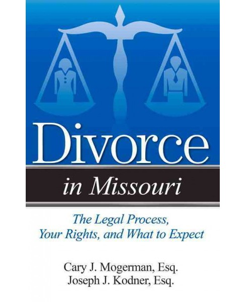 Guide to Divorce in Missouri : Simple Answers to Complex Questions (Paperback) (Cary J. Mogerman) - image 1 of 1