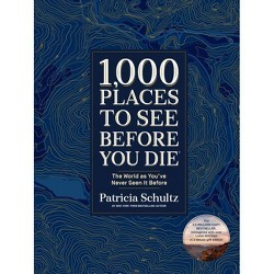 1,000 Places to See Before You Die (Deluxe Edition) - by  Patricia Schultz (Hardcover)