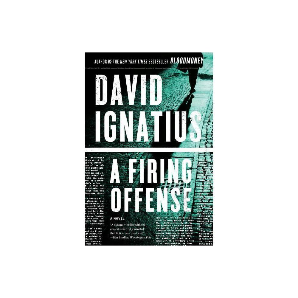 A Firing Offense By David Ignatius Paperback