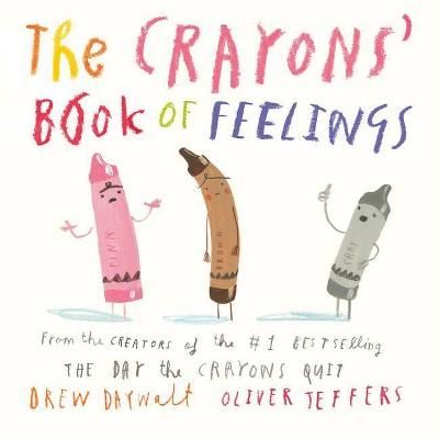 The Crayons' Book of Feelings - by Drew Daywalt (Board Book)