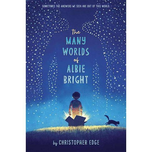 The Many Worlds of Albie Bright - by  Christopher Edge (Hardcover) - image 1 of 1