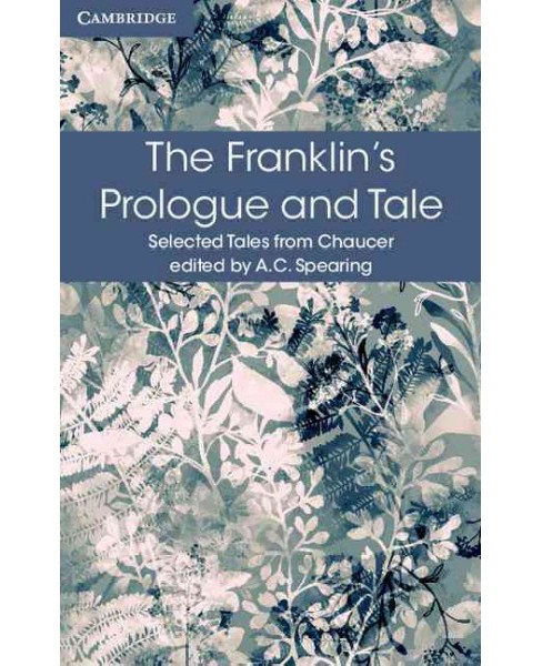 Franklin's Prologue and Tale (Paperback) (Geoffrey Chaucer) - image 1 of 1