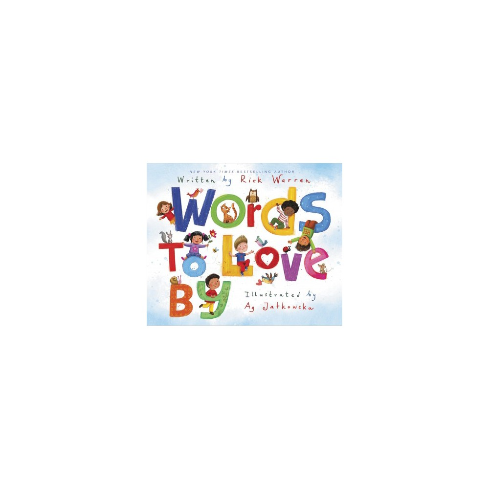 Words to Love By - by Rick Warren (School And Library)