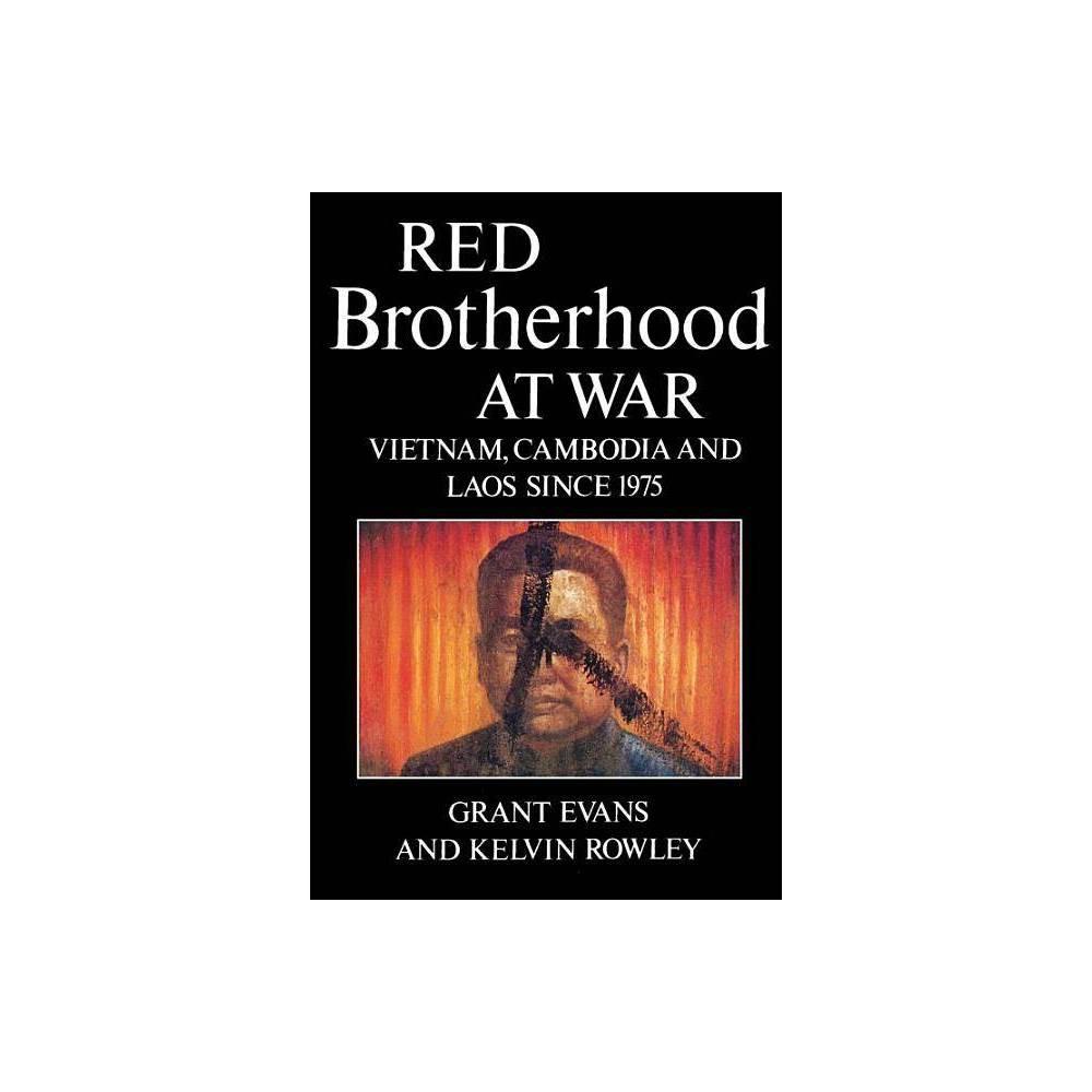 Red Brotherhood At War By Grant Evans Kelvin Rowley Paperback