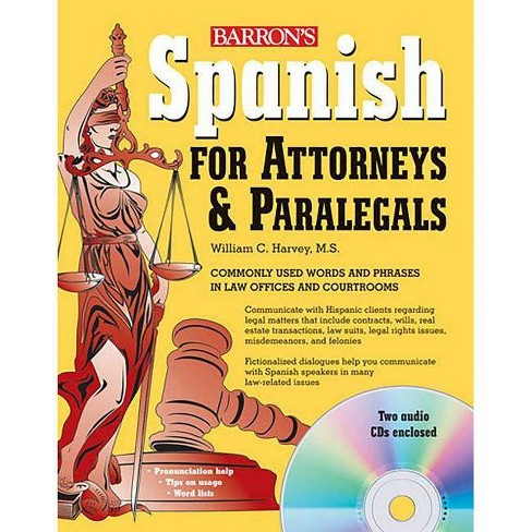 Spanish for Attorneys and Paralegals - (Barron's Foreign Language Guides) by  William C Harvey - image 1 of 1