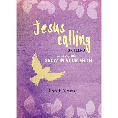Jesus Calling: 50 Devotions to Grow in Your Faith - by  Sarah Young (Hardcover)