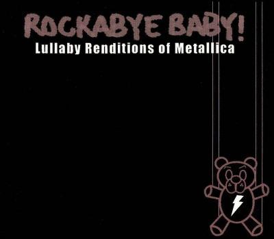 Rockabye Baby! - Rockabye Baby:Metallica Lullaby Rendi (CD)