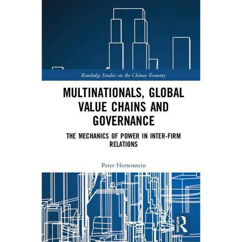 Multinationals, Global Value Chains and Governance - (Routledge Studies on the Chinese Economy) - image 1 of 1