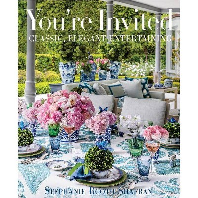 You're Invited - by  Stephanie Booth Shafran (Hardcover)
