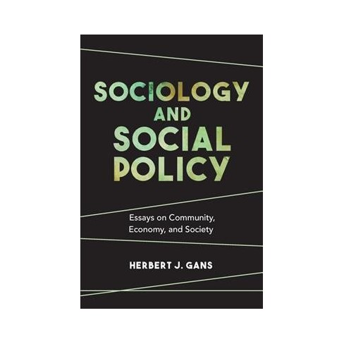sociology and social policy  essays on community economy and  about this item