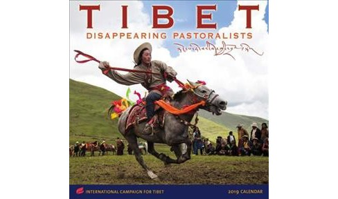 Tibet 2019 Calendar : Disappearing Pastoralists - International Campaign for Tibet -  (Paperback) - image 1 of 1