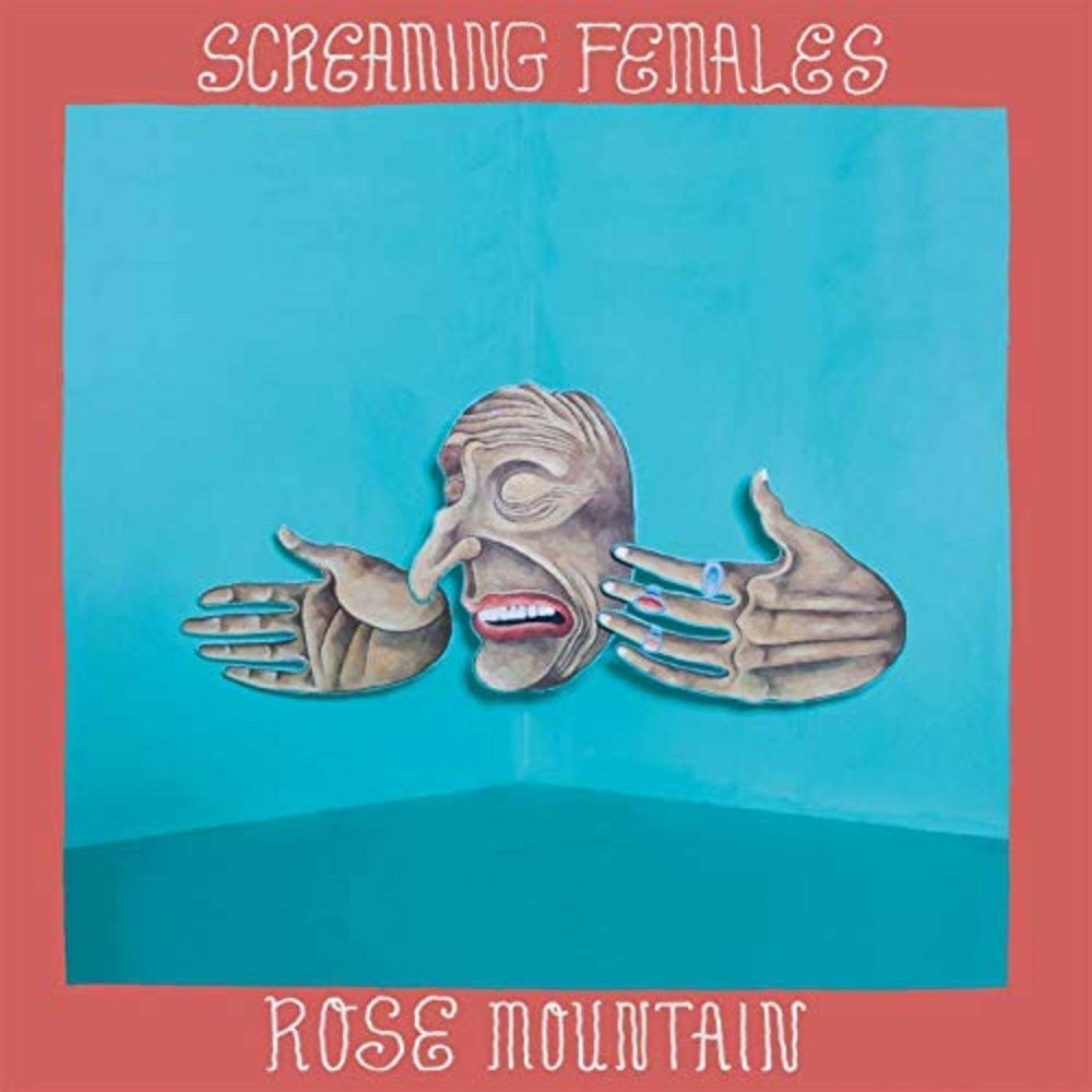 SCREAMING FEMALES - Rose mountain (limited edition turquoise vinyl) (Vinyl)