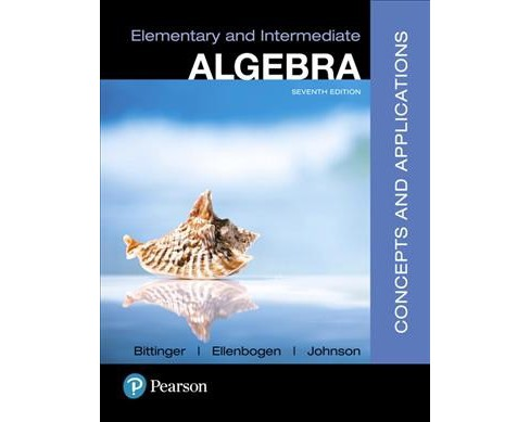 Elementary and Intermediate Algebra : Concepts and Applications -  (Hardcover) - image 1 of 1