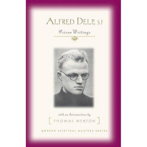 Alfred Delp, S.J. - (Modern Spiritual Masters) (Paperback) - image 1 of 1