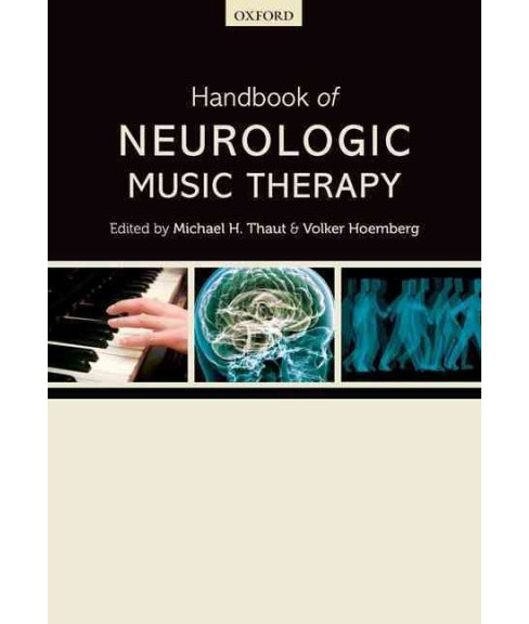 Handbook of Neurologic Music Therapy (Reprint) (Paperback) - image 1 of 1