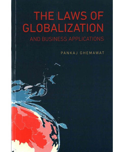 Laws of Globalization and Business Applications (Paperback) (Pankaj Ghemaway) - image 1 of 1