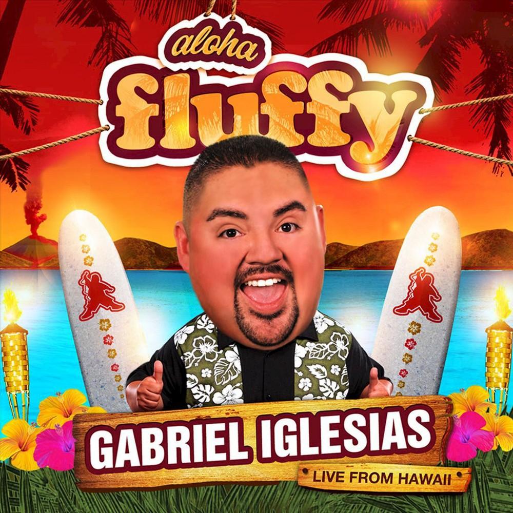 Gabriel Iglesias - Aloha Fluffy (CD)
