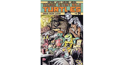 Teenage Mutant Ninja Turtles 14 : Order from Chaos (Paperback) (Kevin Eastman & Bobby Curnow & Tom - image 1 of 1
