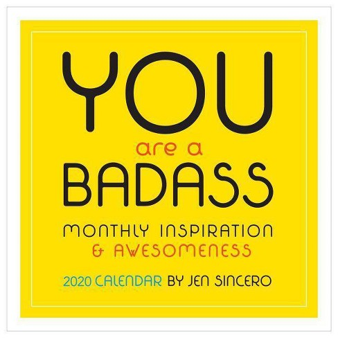 You Are a Badass 2020 Wall Calendar - by  Jen Sincero - image 1 of 1