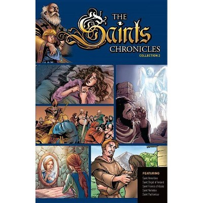 Saints Chronicles Collection 2 - by  Sophia Institute Press (Paperback)