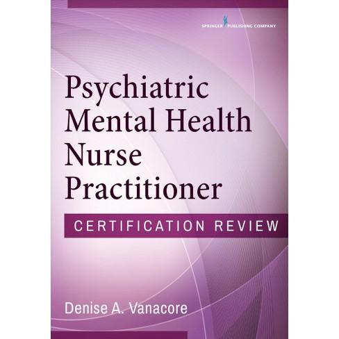 Psychiatric Mental Health Nurse Practitioner Certification Review ...