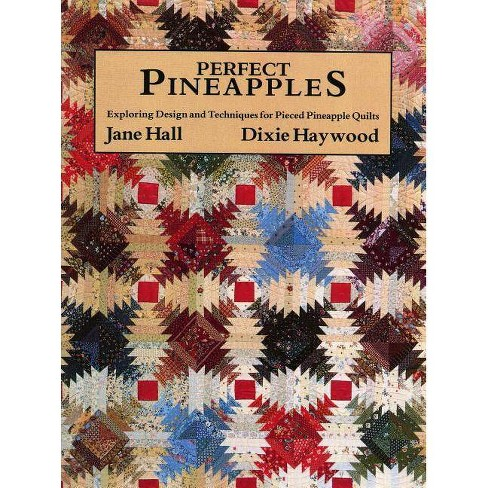 Perfect Pineapples - Print on Demand Edition - by  J & Haywood D Hall (Paperback) - image 1 of 1