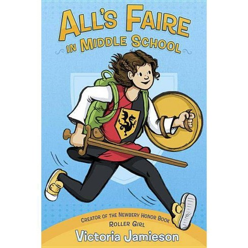 All's Faire in Middle School - by  Victoria Jamieson (Hardcover) - image 1 of 1