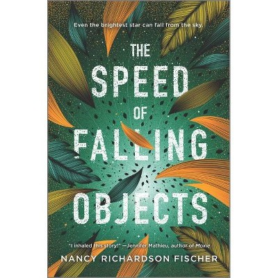 The Speed of Falling Objects - by  Nancy Richardson Fischer (Hardcover)