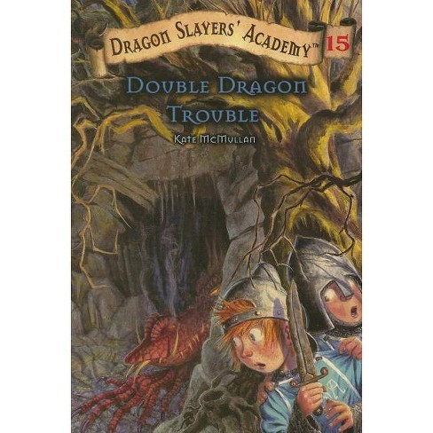 Double Dragon Trouble #15 - (Dragon Slayers' Academy (Paperback)) by  Kate McMullan (Paperback) - image 1 of 1