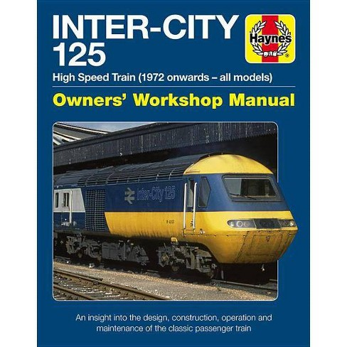 Inter-City 125 Owners' Workshop Manual - by  Chris Martin (Hardcover) - image 1 of 1