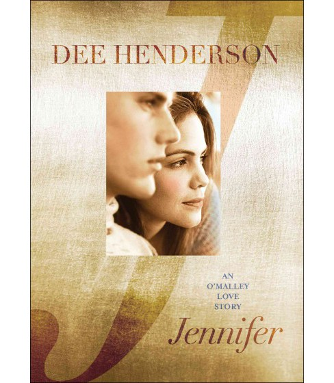Jennifer : An O'malley Love Story (Reprint) (Paperback) (Dee Henderson) - image 1 of 1