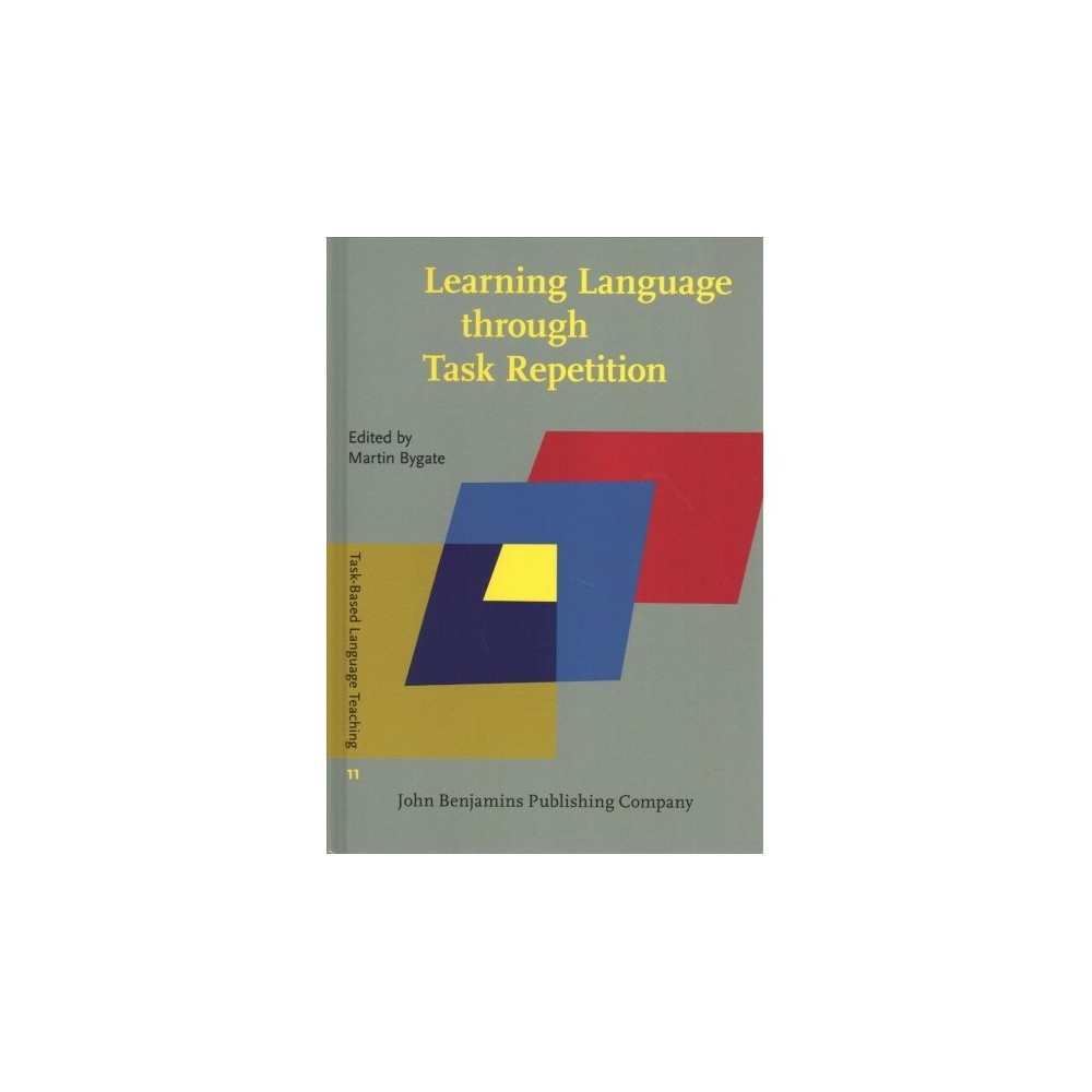 Learning Language Through Task Repetition - (Hardcover)