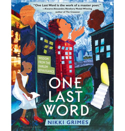 One Last Word : Wisdom from the Harlem Renaissance -  Reprint by Nikki Grimes (Paperback) - image 1 of 1