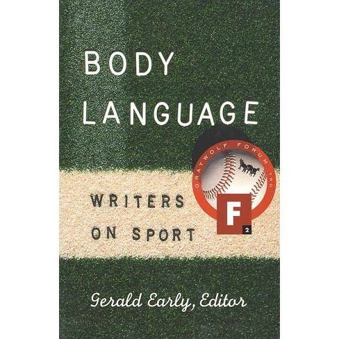 Body Language - (Graywolf Forum) (Paperback)