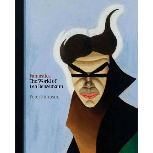 Fantastica - by  Peter Simpson (Hardcover) - image 1 of 1