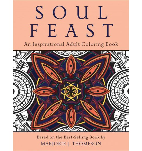 Soul Feast : An Inspirational Adult Coloring Book (Paperback) - image 1 of 1