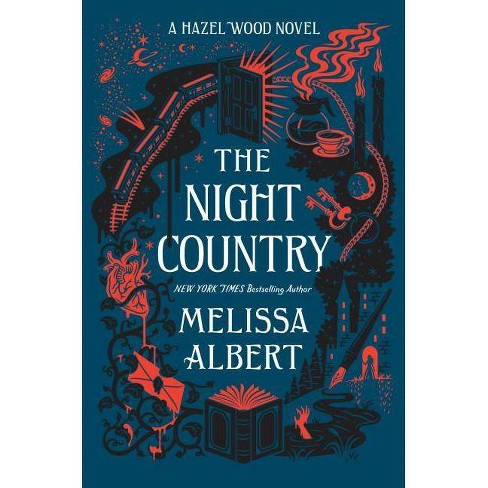The Night Country - (Hazel Wood) by  Melissa Albert (Hardcover) - image 1 of 1