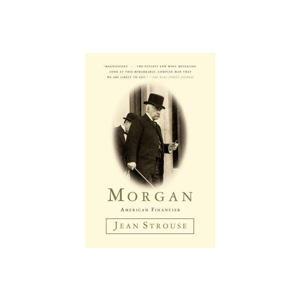 Morgan By Jean Strouse Paperback