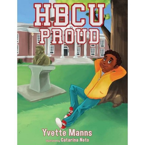 HBCU Proud - by  Yvette Manns (Hardcover) - image 1 of 1