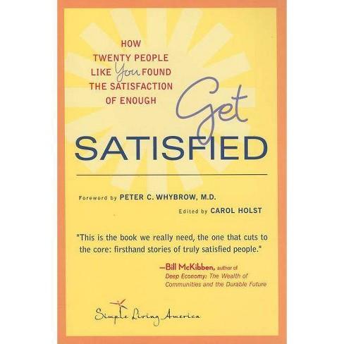 Get Satisfied - (Paperback) - image 1 of 1