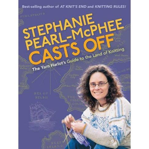 Stephanie Pearl-McPhee Casts Off - (Paperback) - image 1 of 1