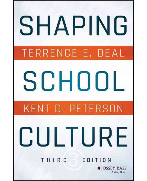 Shaping School Culture (Paperback) (Terrence E. Deal) - image 1 of 1