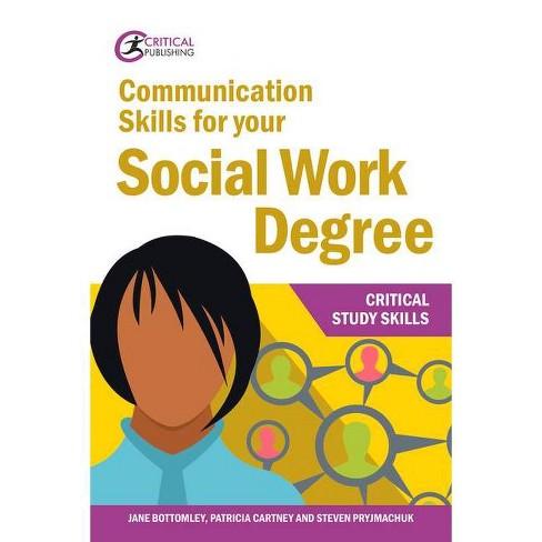 Communication Skills Your Social Work PB - by  Jane Bottomley & Patricia Cartney & Steven Pryjmachuk - image 1 of 1