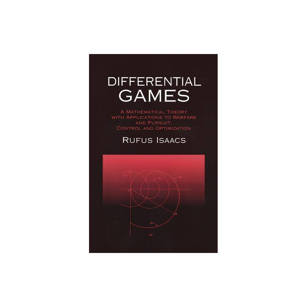 Differential Games Dover Books On Mathematics By Rufus Isaacs Paperback